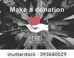 make a donation charity donate... | Shutterstock . vector #393680029