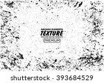 grunge texture vector background   Shutterstock .eps vector #393684529