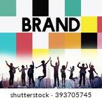 brand branding marketing...   Shutterstock . vector #393705745