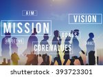 mission motivation objective... | Shutterstock . vector #393723301
