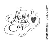 happy easter. calligraphy... | Shutterstock .eps vector #393726394