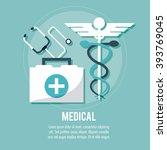 medical care design  vector... | Shutterstock .eps vector #393769045