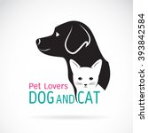 vector image of an dog and cat...   Shutterstock .eps vector #393842584