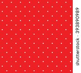 polka dot red vector seamless... | Shutterstock .eps vector #393890989