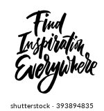 find inspiration everywhere.... | Shutterstock .eps vector #393894835