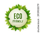 eco friendly round banner with... | Shutterstock .eps vector #393903079