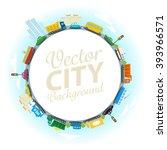 vector city background | Shutterstock .eps vector #393966571