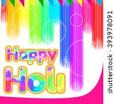 happy holi    Shutterstock .eps vector #393978091