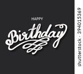 happy birthday vector card.... | Shutterstock .eps vector #394015369