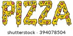 pizza word with cheesy pizza... | Shutterstock .eps vector #394078504