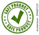 safe product rubber stamp ... | Shutterstock .eps vector #394087219