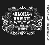 aloha hawaii. typography art... | Shutterstock .eps vector #394189261