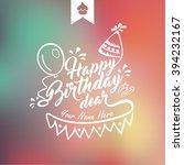 happy birthday typography card.... | Shutterstock .eps vector #394232167