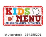 kids menu grunge rubber stamp... | Shutterstock .eps vector #394255201