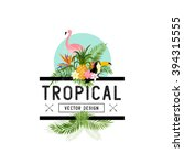 vector tropical design elements.... | Shutterstock .eps vector #394315555