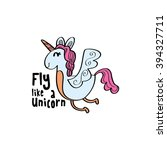 fly like a unicorn  playful... | Shutterstock .eps vector #394327711