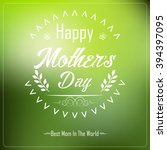 happy mother's day... | Shutterstock .eps vector #394397095