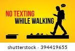 no texting while walking banner ... | Shutterstock .eps vector #394419655