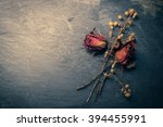 Closeup Of Dry Rose Flower On...