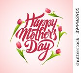 happy mothers day typographical ... | Shutterstock .eps vector #394463905