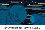 astronauts in space. vector...   Shutterstock .eps vector #394546669