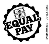 equal pay rubber stamp design.... | Shutterstock .eps vector #394667851