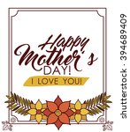 happy mothers day design  | Shutterstock .eps vector #394689409
