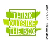 think outside the box  ... | Shutterstock .eps vector #394733005