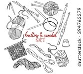 knitting and crochet  a set of...   Shutterstock .eps vector #394762279