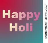 happy holi | Shutterstock . vector #394917067