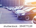 lot park car blur background | Shutterstock . vector #394977139