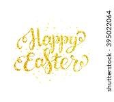 happy easter gold lettering... | Shutterstock .eps vector #395022064