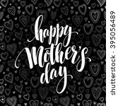 happy mothers day chalkboard... | Shutterstock .eps vector #395056489
