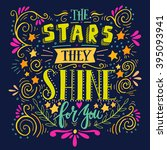 stars they shine for you. quote....   Shutterstock .eps vector #395093941