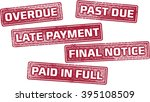 late payment loan stamps | Shutterstock .eps vector #395108509