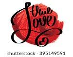 hand drawn typography vector.... | Shutterstock .eps vector #395149591