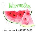 watercolour watermelon slice.... | Shutterstock . vector #395197699