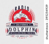radio dolphin. vintage badge... | Shutterstock .eps vector #395254939