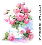 Watercolor Roses Flowers In A...