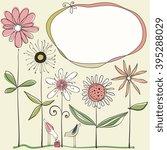 doodle flowers  frame  birds... | Shutterstock .eps vector #395288029