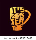 tea pot silhouette with quote.... | Shutterstock .eps vector #395315689