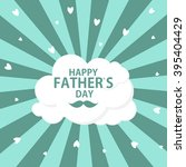 happy father s day poster card... | Shutterstock .eps vector #395404429