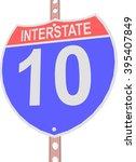 interstate highway 10 road sign | Shutterstock .eps vector #395407849