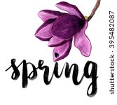 spring brush lettering card ... | Shutterstock . vector #395482087
