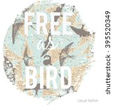 slogan print on flying birds... | Shutterstock .eps vector #395520349