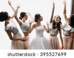 beautiful bride   bridesmaids...   Shutterstock . vector #395527699