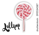 lollipop. candy on stick with...   Shutterstock .eps vector #395534587