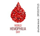 world hemophilia day. drop of... | Shutterstock .eps vector #395537515