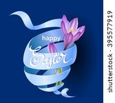 easter poster with blue ribbon... | Shutterstock .eps vector #395577919