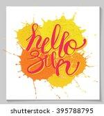 hello sun  lettering text i... | Shutterstock .eps vector #395788795